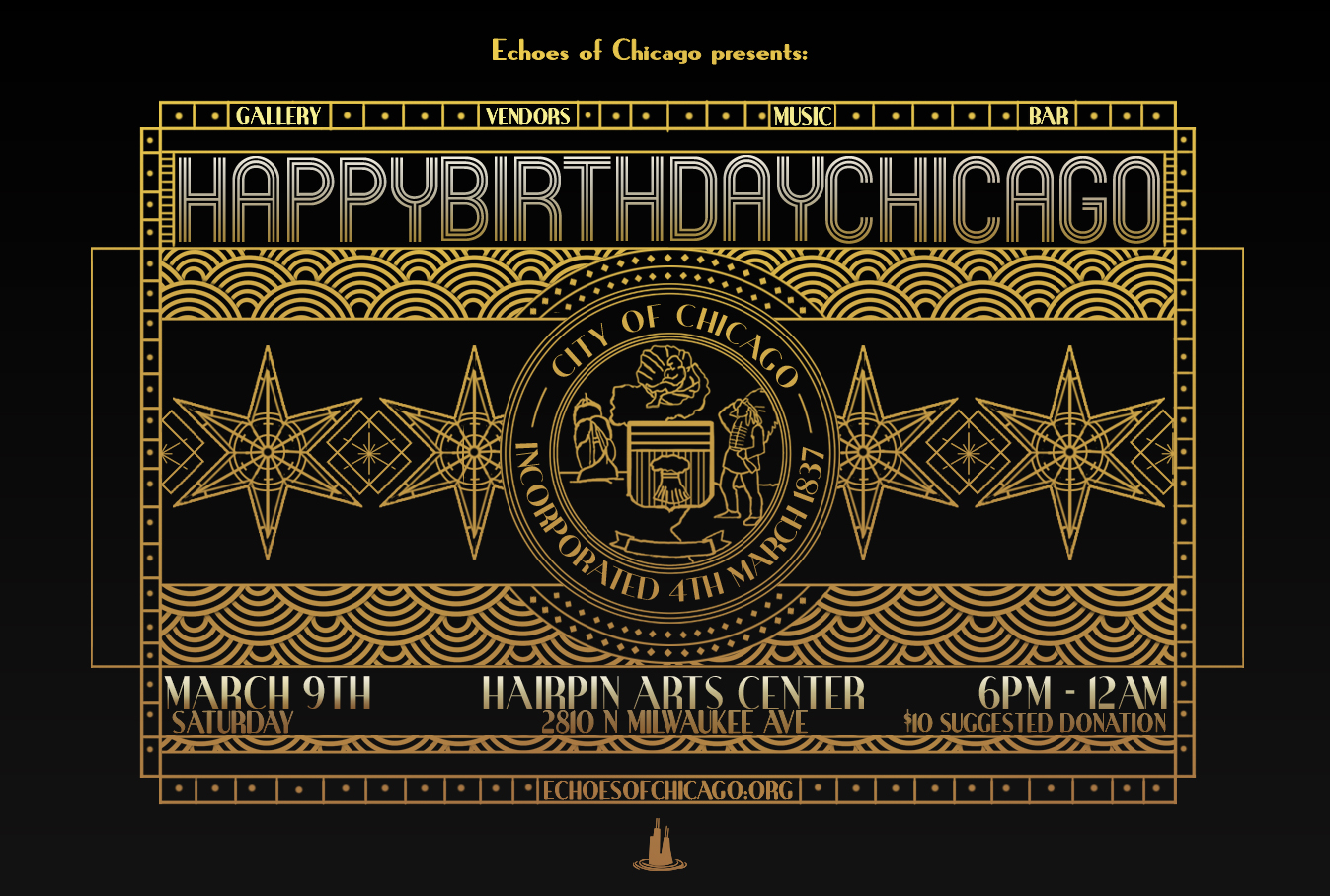 Join Us For Echoes Of Chicagos Celebration 182nd Birthday Come Out And Support Chicago Culture Creatives Innovators